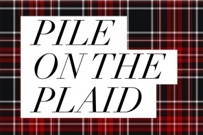 Pile on the Plaid